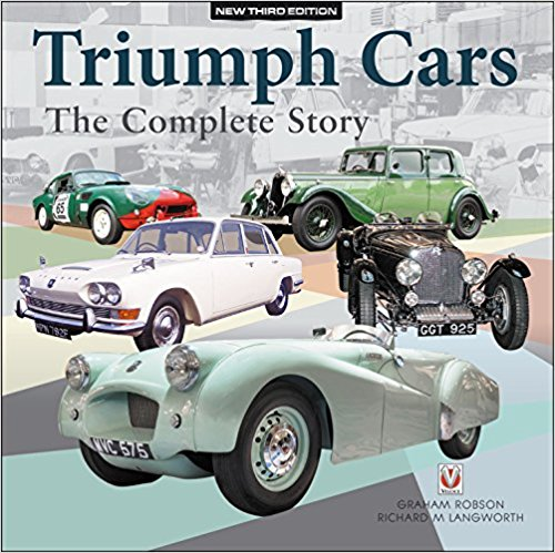 Triumph Cars – The Complete Story: New Third Edition