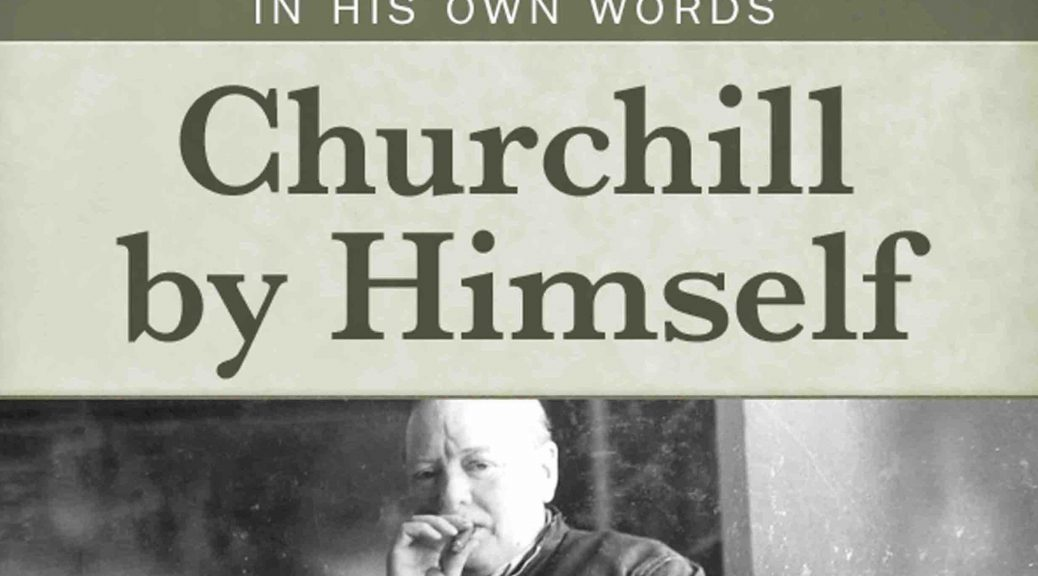all the quotes winston churchill never said part